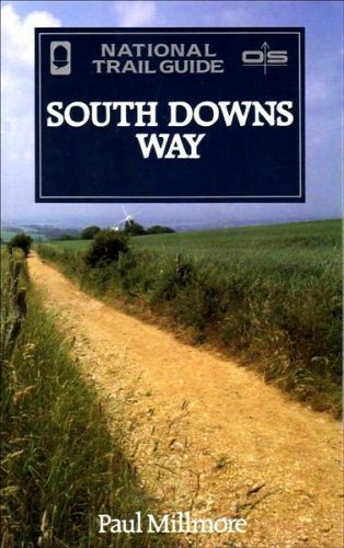 South Downs Way (The National Trail Guides) by Millmore, Paul (1995) Paperback