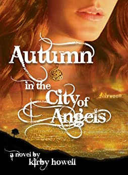 Autumn in the City of Angels (The Autumn Series Book 1) (English Edition) par [Howell, Kirby]
