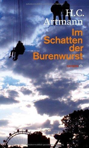 Im Schatten der Burenwurst. mit Zeichnungen von Ironimus von H.C. Artmann (5. April 2012)...