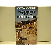 Lacarrière jacques - Promenades dans la grèce antique
