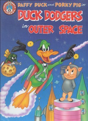 Daffy Duck and Porky Pig in Duck Dodgers in Outer Space (Looney Tunes Big Screen Storybooks) - Duck Dodgers Porky Pig
