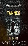 La Voûte ; Tanner