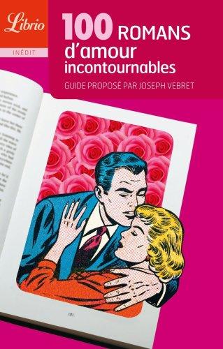 100 romans d'amour incontournables
