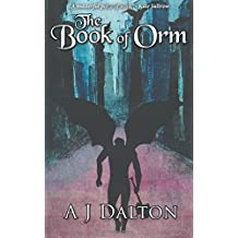The Book of Orm by A. J. Dalton (2015-03-14)