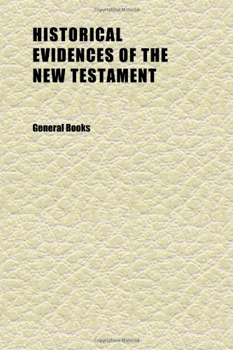 Historical Evidences of the New Testament