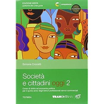 Società E Cittadini Oggi. Per Le Scuole Superiori. Con Espansione Online: 2