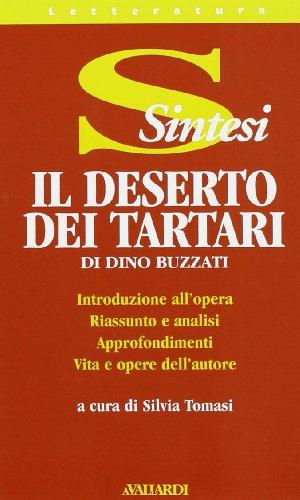 Dino Buzzati. Il deserto dei tartari