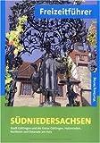 Freizeitführer Südniedersachsen - Ingrid Jenckel