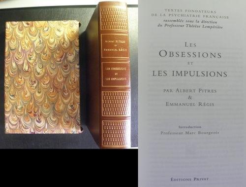 Les obsessions et les impulsions (Textes fondateurs de la psychiatrie française)