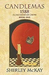 Candlemas: The Crackling House (1588: A Calendar of Crime)