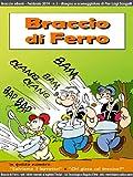 E Lettori Best Deals - Braccio di Ferro eBook - 2 - ottimizzato per lettori digitali in bianco e nero (Italian Edition)