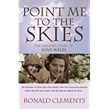 Point Me to the Skies by Clements Ronald (2007-08-01)