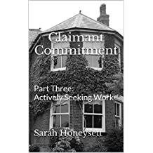Claimant Commitment: Part Three - Actively Seeking Work