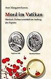 Mord im Vatikan: Sherlock Holmes ermittelt im Auftrag des Papstes -