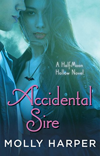 Accidental Sire (Half-Moon Hollow Series Book 14) (English Edition)