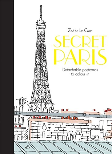 Secret Paris Postcards (Colouring for Mindfulness)