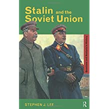 Stalin and the Soviet Union (Questions and Analysis in History)