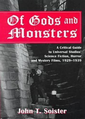 Of Gods and Monsters: A Critical Guide to -