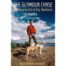 The Glamour Chase: The Maverick Life of Billy MacKenzie