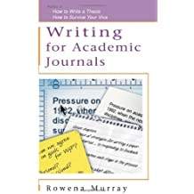 Writing for Academic Journals (Study Skills S) by Rowena Murray (2004-11-01)