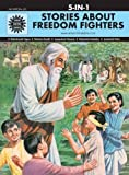 #10: Stories About Freedom Fighters: 5 in 1 (Amar Chitra Katha)