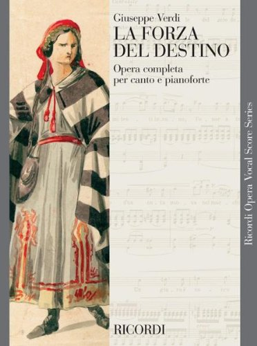 LA FORZA DEL DESTINO   VOCAL AND PIANO REDUCTION   VOCAL SCORE