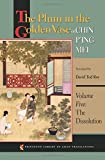 The Plum in the Golden Vase or, Chin Ping Mei, Volume Five: The Dissolution (Princeton Library of Asian Translations, Ba