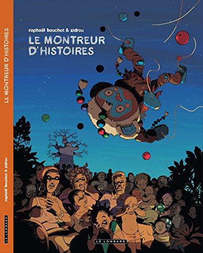 Trilogie africaine Zidrou-Beuchot - tome 0 - Le montreur d'histoires