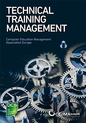 Technical Training Management: Commercial skills aligned to the provision of successful training outcomes (English Edition)