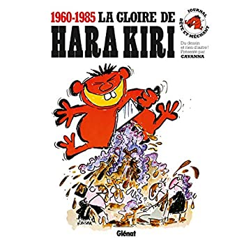 La gloire de Hara Kiri: Les meilleurs dessins de Hara Kiri