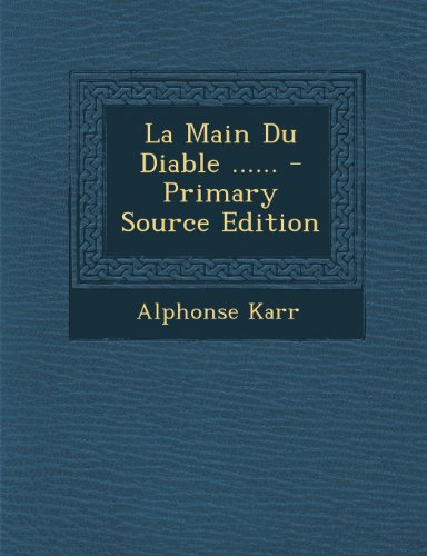 La Main Du Diable - Primary Source Edition par Alphonse Karr
