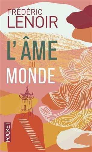 L'Ame du monde (French Edition)