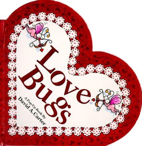 Love Bugs: A Pop Up Book (Bugs in a Box Books)