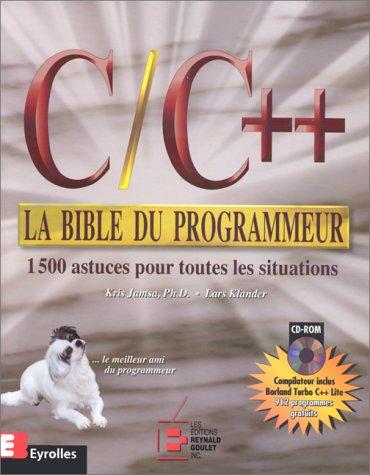 C et C++ : bible programmeur par Kris Jamsa, Lars Klander