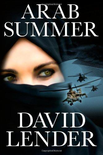 Buchseite und Rezensionen zu 'Arab Summer (A Sasha Del Mira Thriller Book 3) (English Edition)' von David Lender