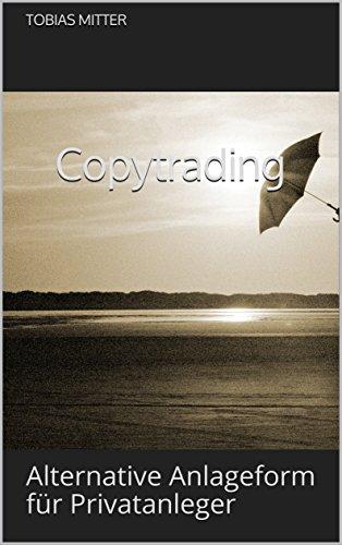 Copytrading : Alternative Anlageform für Privatanleger