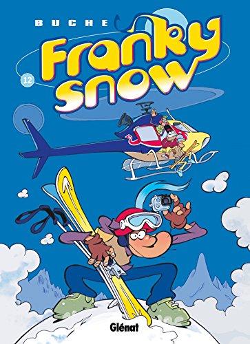 Franky Snow - Tome 12 : L'effet papillon