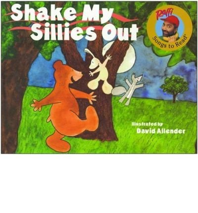 [(Shake My Sillies Out)] [Author: Raffi] published on (March, 1990)