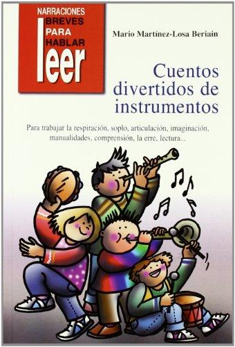 Cuentos divertidos de instrumentos por Mario Martinez Losa