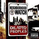 Songtexte von Dilated Peoples - Neighborhood Watch