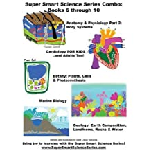 Super Smart Science Series Combo Book: 6 Through 10