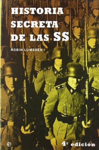 Historia secreta de la SS / Himmler's Black Order