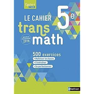 Recevoir Le Cahier Transmath 5e Annuaire Du Livre En Ligne