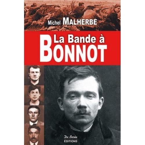 Bande a Bonnot (la)