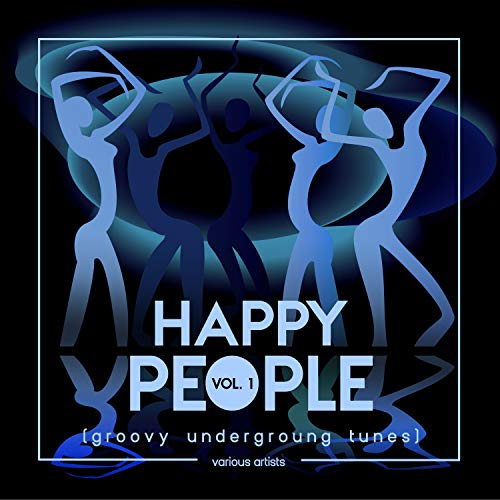 Happy People (Groovy Underground Tunes), Vol. 1 -