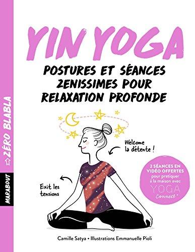 Zéro blabla Yin-yoga par CAMILLE SATYA
