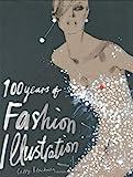 ISBN: 1856694623 - 100 Years of Fashion Illustration