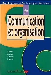 Communication et Organisation, 1re : Bac sciences et technologies tertiaires