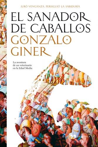Libro sobre caballos: El sanador de caballos de Gonzalo Giner