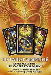 Le tarot simplifié : Apprenez à tirer les cartes pour de bon ! Le livre et le jeu